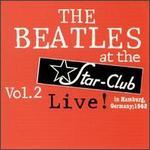 Live at Star Club 1962, Vol. 2