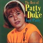 JUST PATTY/BEST OF PATTY DUKE