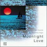 Moonlight Love: Soft Sounds for a Summer Night