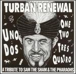 Turban Renewal: A Tribute to Sam the Sham