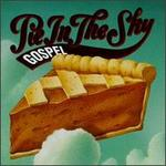 GOSPEL PIE IN THE SKY