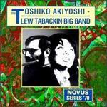 Toshiko Akiyoshi-Lew Tabackin Big Band [Novus]