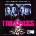 Trespass [Original Soundtrack] [Edited]