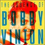 The Essence of Bobby Vinton