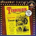 TENDERLOIN ORIGINAL BROADWAY CAST