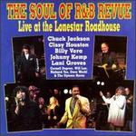 The Soul of R & B Revue: Live at the Lonestar Roadhouse