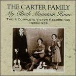 My Clinch Mountain Home: Their Complete Victor Recordings (1928-1929)
