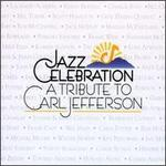Jazz Celebration: A Tribute to Carl Jefferson [Box]
