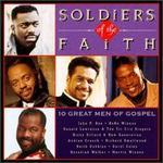 Soldiers of Faith: 10 Great Men of Gospel