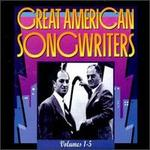 Great American Songwriters, Vols. 1-5 [Box] [Box]