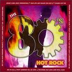 80's Hot Rock