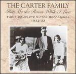 Give Me the Roses While I Live: Their Complete Victor Recordings (1932-33)