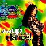 Shut Up and Dance!: The 90's, Vol. 1