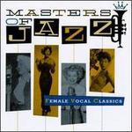 Masters of Jazz, Vol. 5: Female Vocal Classics