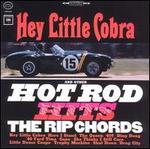 Hey Little Cobra and Other Hot Rod Hits [Bonus Tracks]