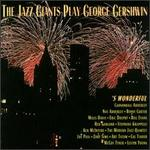 The Jazz Giants Play George Gershwin: 'S Wonderful