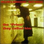Priest They Called Him [EP]