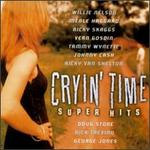 Super Hits: Cryin' Time