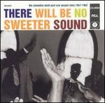 There Will Be No Sweeter Sound: Columbia-Okeh Post-War Gospel Story '47-'62