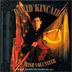 The Irish Volunteer: Songs of Union Soldiers 1860-1965