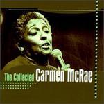 The Collected Carmen McRae