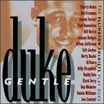 Gentle Duke: The Ellington Soloists Play Duke