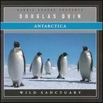 Antartica: Wild Sanctuary