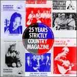 25 Years of Strictly Country
