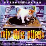 Tribal America Artists: Mix This Pussy