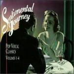 Sentimental Journey: Pop Vocal Classics, Vol. 1-4 [Box]