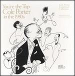 You're the Top: Cole Porter in the 1930's [Box]
