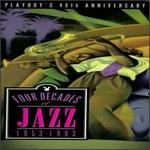 Playboy's 40th Anniversary: Four Decades of Jazz 1953-1993 [Box]