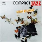 Compact Jazz: Gerry Mulligan