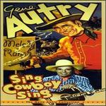 Sing Cowboy Sing: The Gene Autry Collection [Box]
