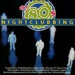 The 80's: Nightclubbing