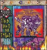 This Ain't No Tribute Blues Cube [Box]