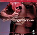 Global Groove: Passion