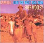 RAWHIDE/HOW THE WEST WAS WON