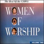 Best of GMWA Women of Worship, Vol. 2
