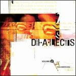 Dialects: The Best Of Grassroots Music Volume One