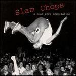 Slam Chops: Punk Rock Compilation