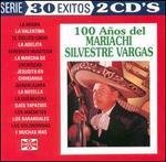 100 A¤os del Mariachi Silvestre Vargas