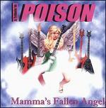 Mamma's Fallen Angel: Tribute to Poison