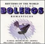 Boleros Romanticos: Rhythms of the World Collection