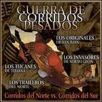 Guerra de Corridos Pesados: Corridos del Norte Vs.