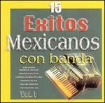 15 Exitos Mexicanos con Banda
