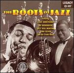 The Roots of Jazz [Legacy]