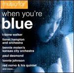 Jazz Music For: When You're Blue