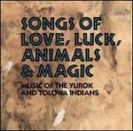 Songs of Love, Luck, Animals & Magic: Music of The