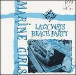 Lazy Ways/Beach Party [Digipak] [Limited]